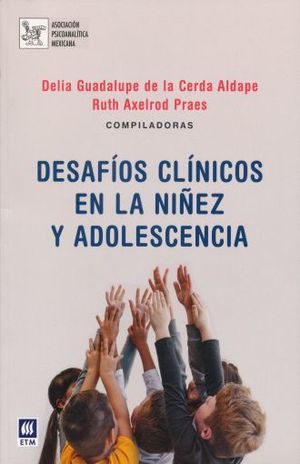 DESAFIOS CLINICOS  EN LA NIÑEZ Y ADOLESCENCIA