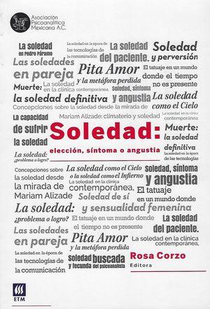 SOLEDAD. ELECCION SINTOMA O ANGUSTIA
