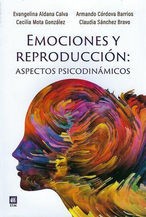 Emociones y reproducción: aspectos psicodinámicos