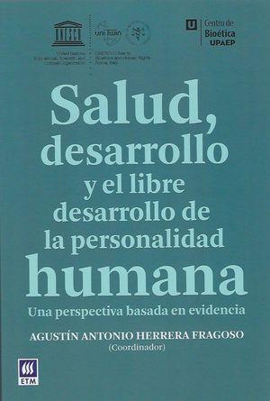 Salud, desarrollo y el libre desarrollo de la personalidad humana. Una perspectiva basada en evidencia