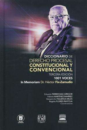 Diccionario de derecho procesal, constitucional y convencional. 1001 voces / 2 Tomos / 3 ed. / pd.