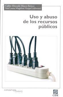 USO Y ABUSO DE LOS RECURSOS PUBLICOS