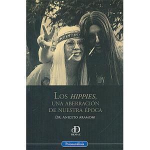 HIPPIES UNA ABERRACION DE NUESTRA EPOCA, LOS