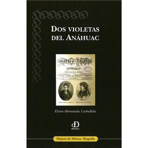 DOS VIOLETAS DEL ANAHUAC
