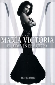 MARIA VICTORIA EL ALMA EN EL CUERPO