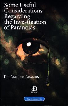 SOME USEFUL CONSIDERATION REGARDING THE INVESTIGATION OF PARANOIAS