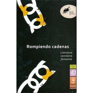ROMPIENDO CADENAS / TOMO 2 L - Z. LITERATURA CARCELARIA FEMENINA