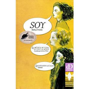 SOY / LA MUSICA MI VIDA MI VIDA Y LA MUSICA / LEVANTANDO LAS ALAS