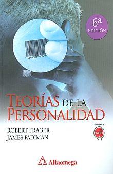 TEORIAS DE LA PERSONALIDAD / 6 ED.