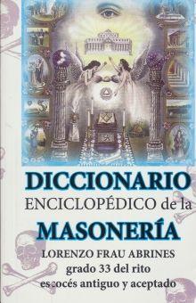 DICCIONARIO ENCICLOPEDICO DE LA MASONERIA