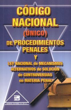 Código nacional (único) de procedimientos penales