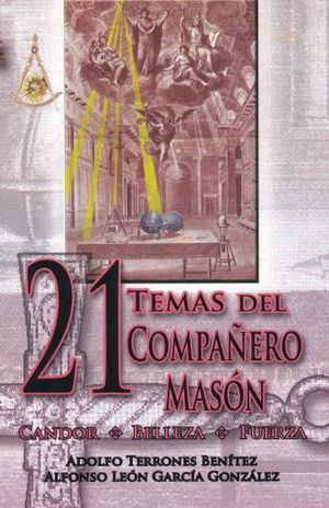 21 TEMAS DEL COMPAÑERO MASON, LOS. CANDOR BELLEZA FUERZA