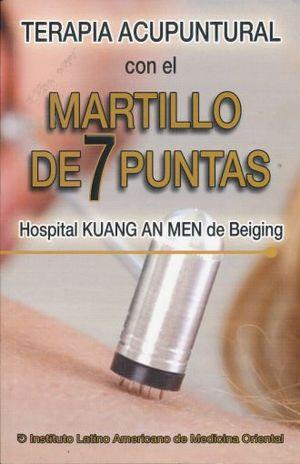 TERAPIA ACUPUNTURAL CON EL MARTILLO DE 7 PUNTAS. HOSPITAL KUANG AN MEN DE BEIGING