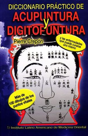 DICCIONARIO DE ACUPUNTURA Y DIGITOPUNTURA
