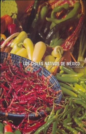 CHILES NATIVOS DE MEXICO, LOS / PD.