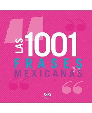 1001 FRASES MEXICANAS, LAS / PD.