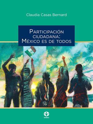Participación ciudadana: México es de todos