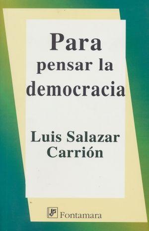 PARA PENSAR LA DEMOCRACIA
