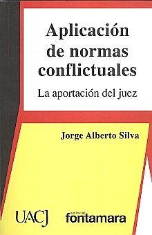 APLICACION DE NORMAS CONFLICTUALES. LA APORTACION DEL JUEZ