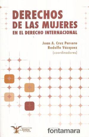 DERECHOS DE LAS MUJERES EN EL DERECHO INTERNACIONAL