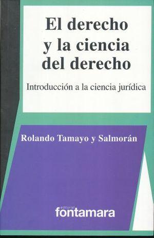 DERECHO Y LA CIENCIA DEL DERECHO, EL. INTRODUCCION A LA CIENCIA JURIDICA
