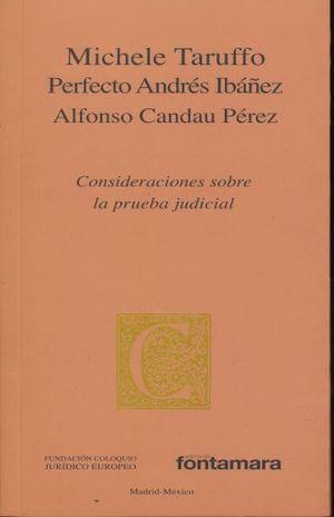 CONSIDERACIONES SOBRE LA PRUEBA JUDICIAL