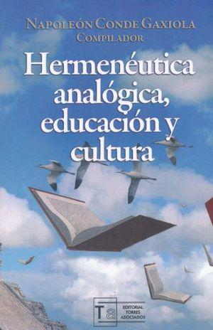 HERMENEUTICA ANALOGICA EDUCACION Y CULTURA