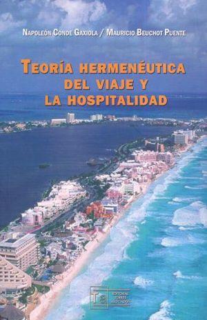 TEORIA HERMENUTICA DEL VIAJE Y LA HOSPITALIDAD