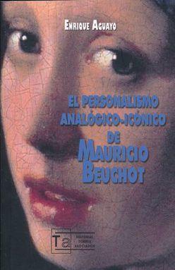 PERSONALISMO ANALOGICO ICONICO DE MAURICIO BEUCHOT, EL