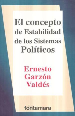 CONCEPTO DE ESTABILIDAD DE LOS SISTEMAS POLITICOS, EL / 5 ED.
