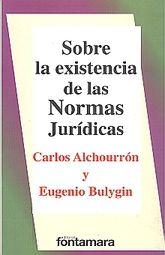SOBRE LA EXISTENCIA DE LAS NORMAS JURIDICAS / 3 ED.