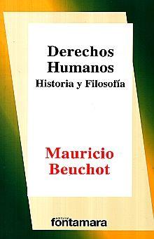 DERECHOS HUMANOS. HISTORIA Y FILOSOFIA