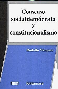 CONSENSO SOCIALDEMOCRATA Y CONSTITUCIONALISMO