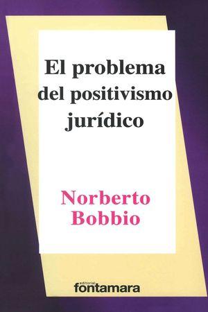 El problema del positivismo jurídico / 12 ed.