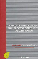 EJECUCION DE LA SENTENCIA EN EL PROCESO CONTENCIOSO ADMINISTRATIVO