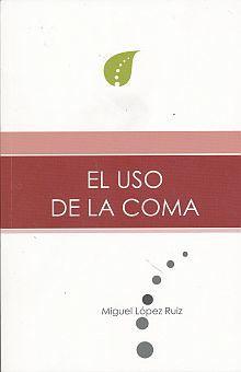 USO DE LA COMA, EL