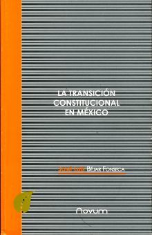 TRANSICION CONSTITUCIONAL EN MEXICO, LA