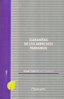 GARANTIAS DE LOS DERECHOS HUMANOS