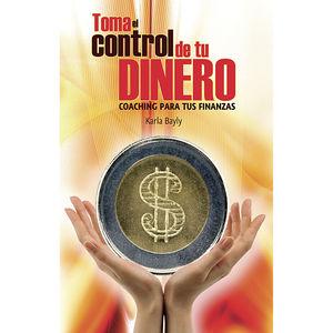 TOMA EL CONTROL DE TU DINERO. COACHING PARA TUS FINANZAS
