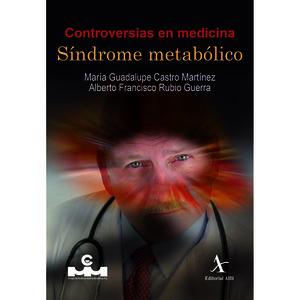 CONTROVERSIAS EN MEDICINA. SINDROME METABOLICO
