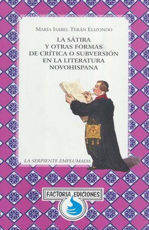SATIRA Y OTRAS FORMAS DE CRITICA O SUBVERSION EN LA LITERATURA, LA