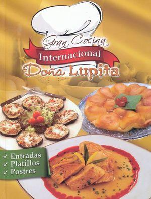 GRAN COCINA INTERNACIONAL DOÑA LUPITA / PD.