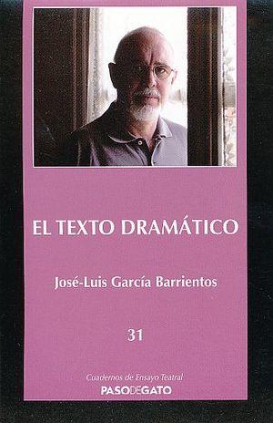 TEXTO DRAMATICO, EL