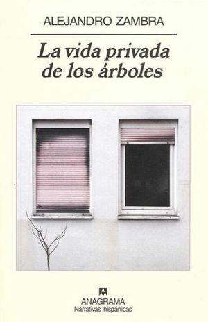 VIDA PRIVADA DE LOS ARBOLES, LA
