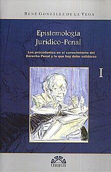 EPISTEMOLOGIA JURIDICO PENAL / 3 TOMOS / PD.