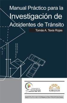 MANUAL PRACTICO PARA LA INVESTIGACION DE ACCIDENTES DE TRANSITO