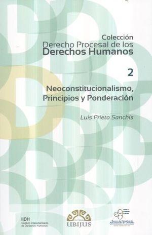 NEOCONSTITUCIONALISMO PRINCIPIOS Y PONDERACION 2