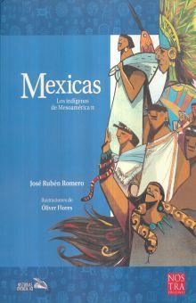 MEXICAS. LOS INDIGENAS DE MESOAMERICA II