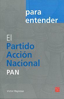 PARTIDO ACCION NACIONAL, EL