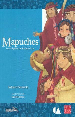 MAPUCHES. LOS INDIGENAS DE SUDAMERICA II